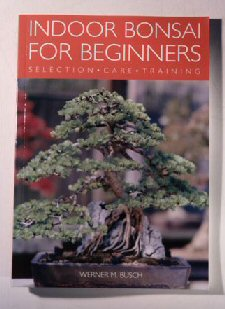 Indoor Bonsai for Beginners - Selection, Care   Training